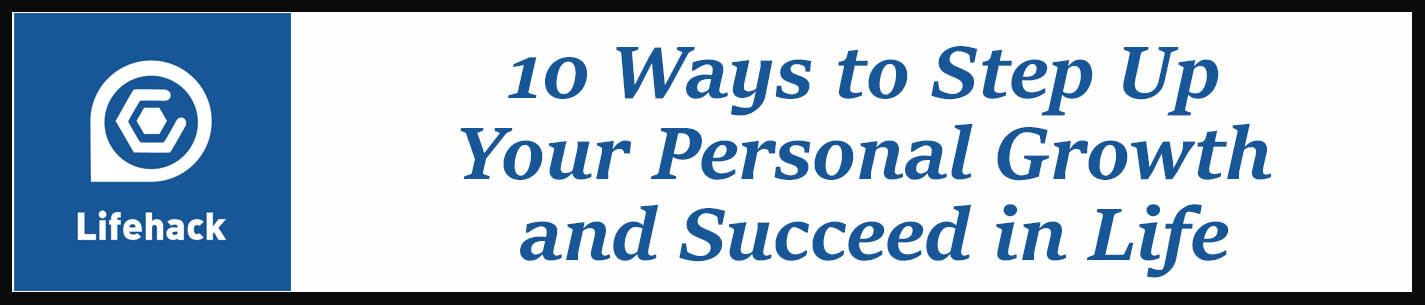 External Link: 10 Ways to Step Up Your Personal Growth and Succeed in Life
