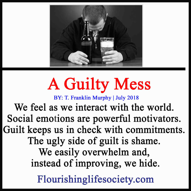 Guilt may push for change or leave us debilitated and paralyzed. Loving kindness is the healthy response to debilitating guilt.