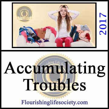 A Flourishing Life Society Article Image link. Accumulating Troubles