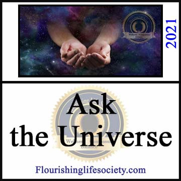 Flourishing Life Society article link. Ask the Universe