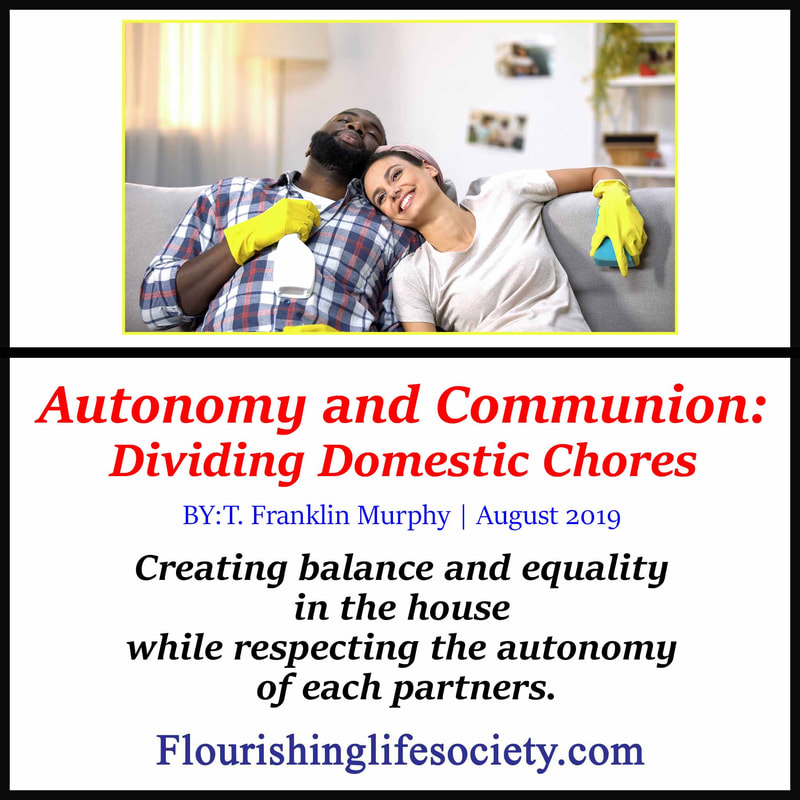 Internal FLS Link. Autonomy and communion: Creating balance and equality in the house while respecting the autonomy of each partners.