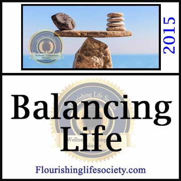 A Flourishing Life Society article link. Balancing Life's Opposing Demands