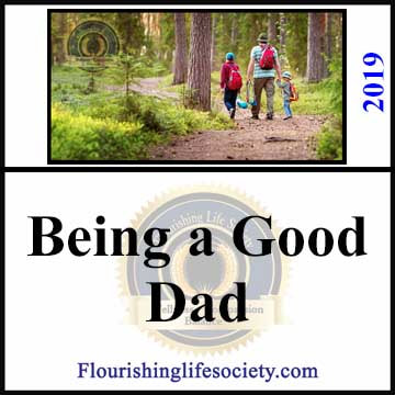 Flourishing Life Society article link. Being a Good Dad