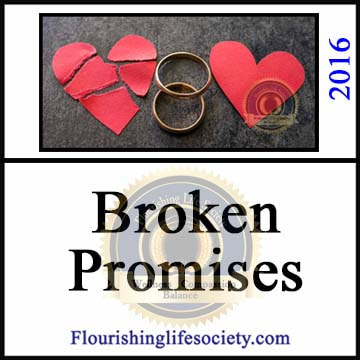 A Flourishing Life Society article link. Broken Promises.