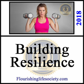 Flourishing Life Society article link. Building Resilience
