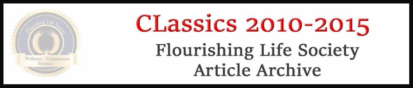Flourishing Life Society Link to articles from 2010-to 2015