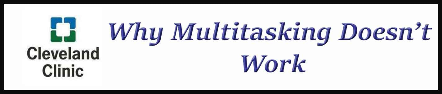 External Link. Why Multitasking Doesn't Work
