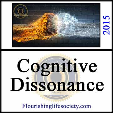 A Flourishing Life Society article link. Cognitive Dissonance