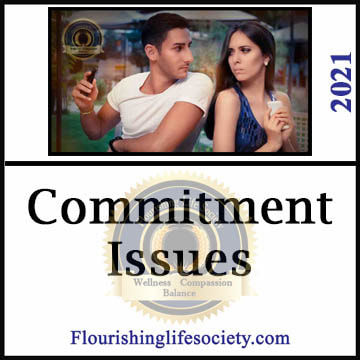 A Flourishing Life Society article link. Commitment Issues