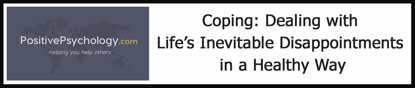 External Link: Coping: Dealing with Life's Inevitable Disappointments in a Healthy Way