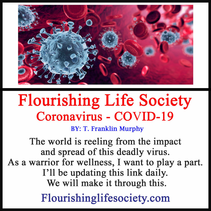 FLS link: Coronavirus: The world is reeling from the impact and spread of this deadly virus. As a warrior for wellness, I want to play a part. I'll be updating this link daily. We will make it through this.
