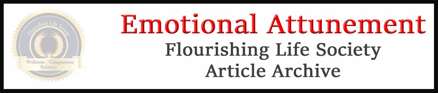 Emotional Attunement archive. A Flourishing Life Society database