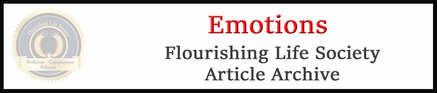 Emotions article archive. A Flourishing Life Society Database