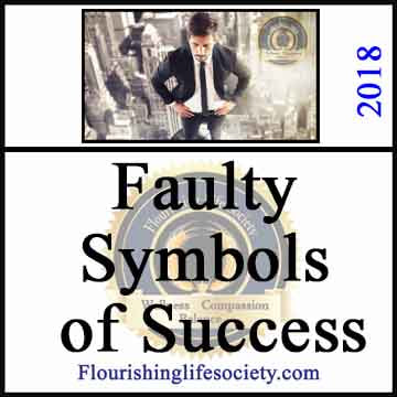 Faulty Symbols of Success. A Flourishing Life Society article link