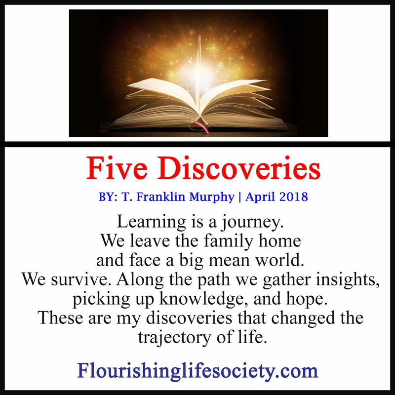 Five life changing discoveries I stumbled upon during a long search for flourishing.