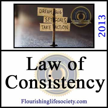 The Law of Consistency. A Flourishing Life Society article link