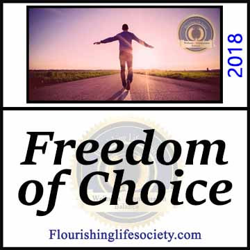 Freedom of Choice. Choosing the Direction of Our Lives. A Flourishing Life Society image link