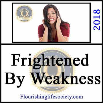 Frightened by Weakness. A Flourishing Life Society article link