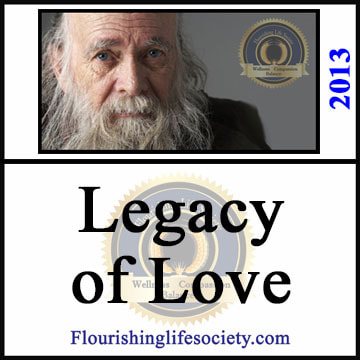 A Flourishing Life Society article link. Legacy of Love