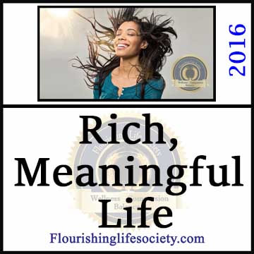 Living a Rich Meaningful Life. A Flourishing Life Society article link