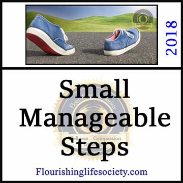 We improve the circumstances of our lives, moving from wilting to flourishing, with small manageable steps.