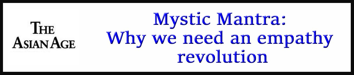 External Link: Mystic Mantra: Why we need an empathy revolution