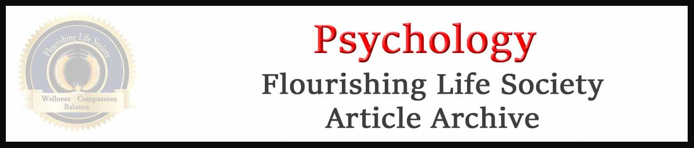 Banner link to Flourishing Life Society's Psychology articles