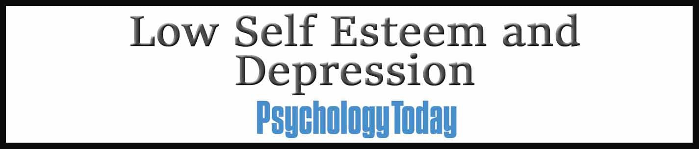 External Link. How Low Self-Esteem Can Make Depression Worse