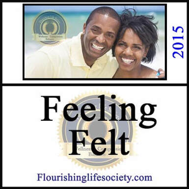 A Flourishing Life Society article link. Feeling Felt and validation of emotions