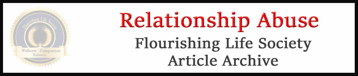 Banner link to Flourishing Life Society's relationship abuse articles