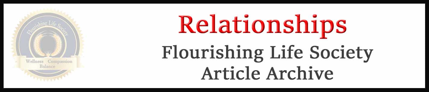 Banner link to Flourishing Life Society's relationship articles
