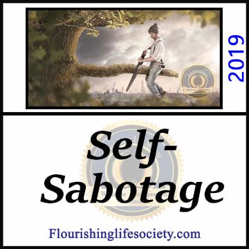 FLS link. Self-Sabotage: We hurt ourselves. We sabotage healthy endeavors to escape the discomfort of change, settling back into our self-made prisons of stagnation.