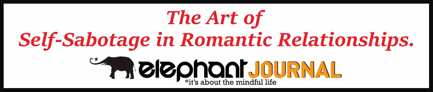 External Link: The Art of Self-Sabotage in Romantic Relationships.