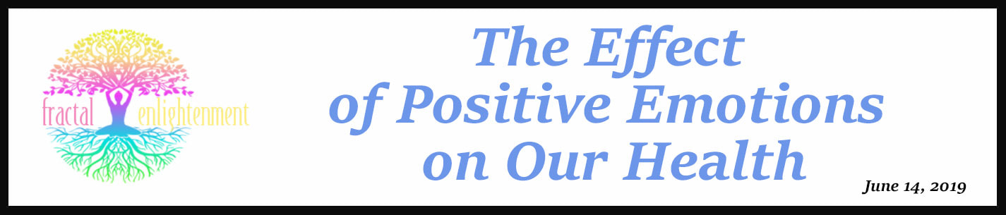 External Link: The Effect of Positive Emotions on Our Health