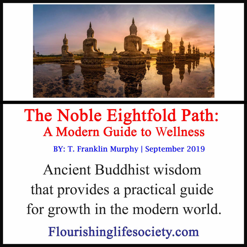 Internal FLS link. The Noble Eightfold Path: Ancient Buddhist wisdom that provides a practical guide for growth in the modern world.