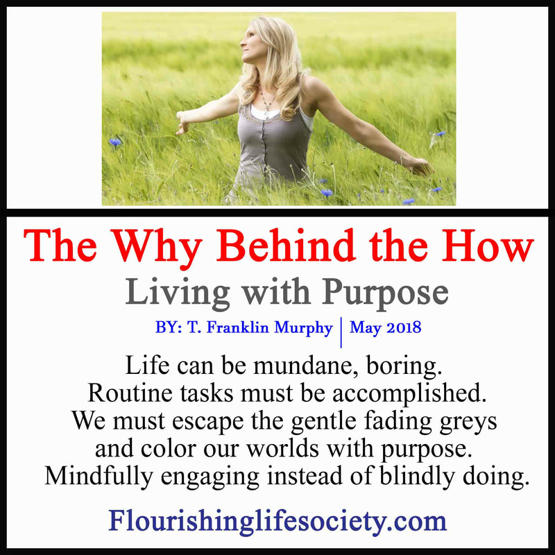 When we have meaningful purpose, life events take on a different color.