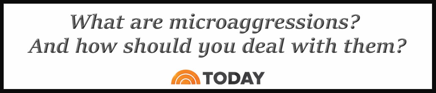 External Link: What are microaggressions? And how should you deal with them?