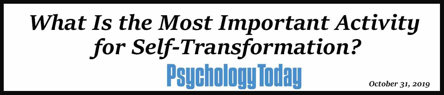 External Link: What Is the Most Important Activity for Self-Transformation?