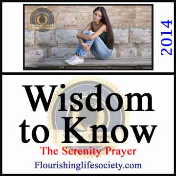 Wisdom to Know. The Serenity Prayer and Acceptance. A Flourishing Life Society article image link
